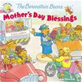 The Berenstain Bears: Mother's Day Blessings