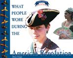 What People Wore During the American Revolution