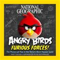 Angry Birds Furious Forces! The Physics at Play in the World's Most Popular Game