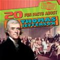 20 Fun Facts About Thomas Jefferson