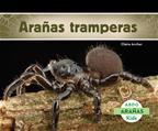 Arañas tramperas